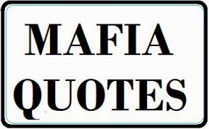 Mafia Quotes About Family