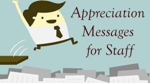 Best Appreciation Messages for Staff