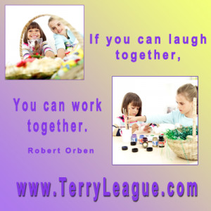 Work and Laugh Together Quote