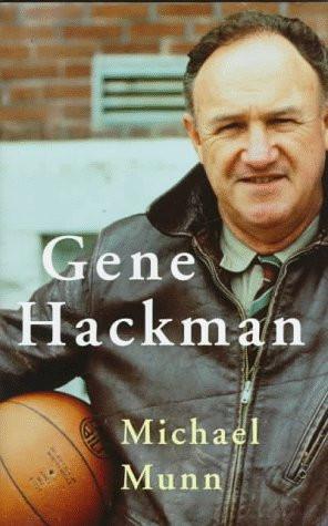 Gene Hackman Quotes