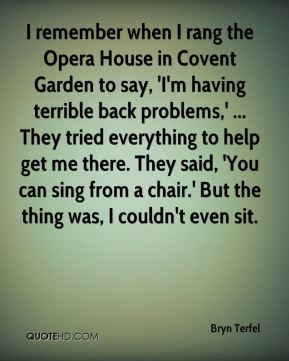 Bryn Terfel - I remember when I rang the Opera House in Covent Garden ...