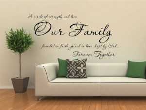 Family and Love Quotes and Sayings Decals