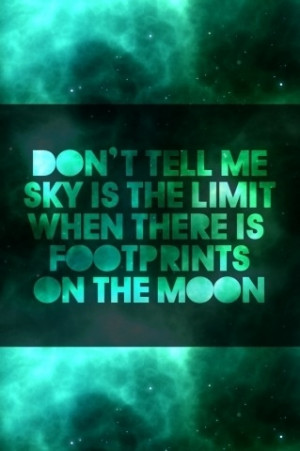 moon #quotes #footprints #sky # limit