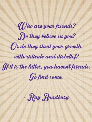 Ray Bradbury Quote #friends
