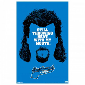 Kenny Powers Eastbound And Down Quotes Eastbound & down throwing heat