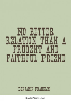 Faithful Friends Quotes