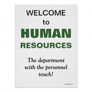 Humourous Slogan Human Resources Department Print