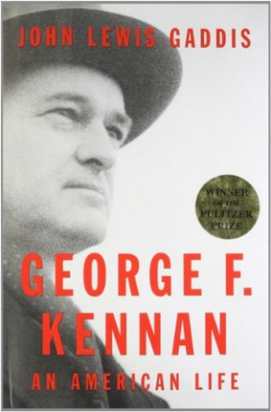 "Start by marking ""George F. Kennan: An American Life"" as Want to ..."