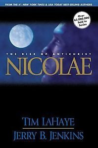 Nicolae The Rise of Antichrist Bk 3 by Jerry B Jenkins and Tim LaHaye
