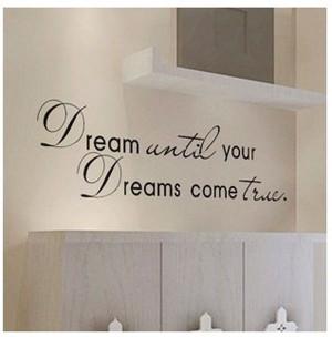 Dreams Come True Quote Removable Vinyl Decal Wall Sticker Home Decor ...
