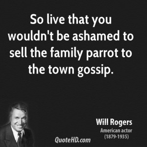Will Rogers Family Quotes