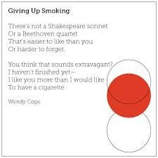 Giving Up Smoking - Wendy Cope