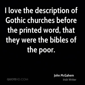 love the description of Gothic churches before the printed word ...