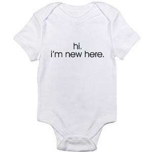 Hi. I'm new here. Infant Creeper Body Suit