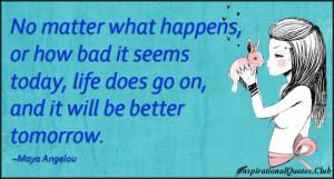 ... feeling, life, better, future, inspirational, encouraging, positive