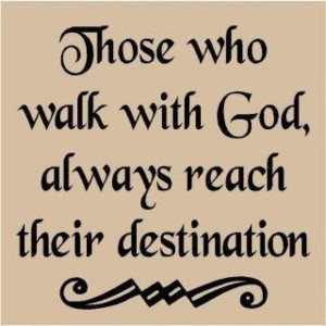 Those who walk with God