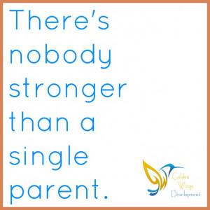 ... Single Parent. #Parenting #SingleMom #Strength #Quotes Strength Quotes