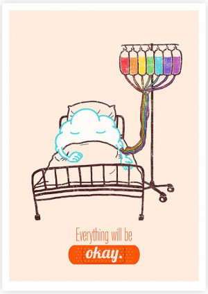 Everything Will Be Okay- Illustration, Motivational quote art print.