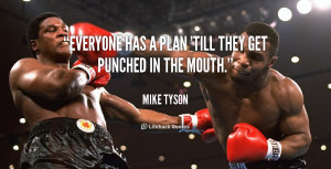 Mike Tyson Quotes Everyone Has a Plan