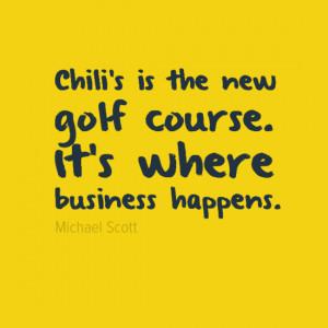 michael-scott-quote-chilis