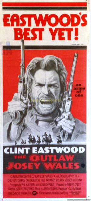 The Outlaw Josey Wales Quotes The outlaw josey wales