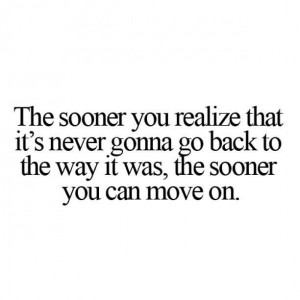 ... to share, if you think some Quotes On Moving On above inspired you