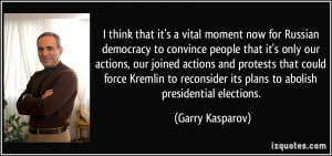 ... reconsider its plans to abolish presidential elections. - Garry