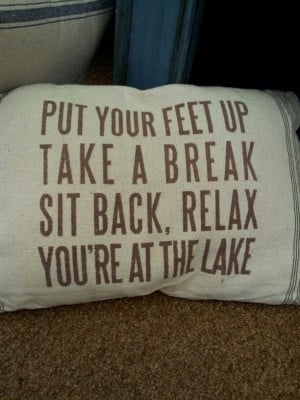 want this pillow for the lake house ...when I get a lake house.