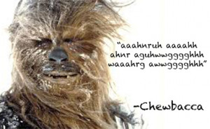 Nine Inspiring Chewbacca Quotes