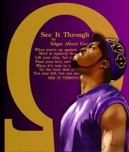... famous poet Edgar Albert Guest. Omega psi phi fraternity use this poem