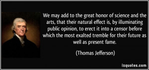 Honor Quotes We may add to the great honor