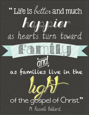 "http://lds.org/topics/family-proclamation ""Life is better (and much ..."
