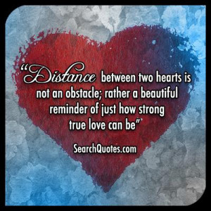 Distance between two hearts is not an obstacle; rather a beautiful ...