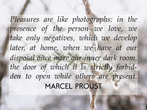 Photography Quotes by Marcel Proust on Foolish Oats