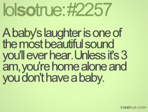 baby's laughter is one of the most beautiful sound you'll ever hear ...