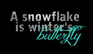 Snowflake Sayings Snowflake
