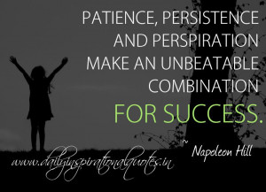 ... unbeatable combination for success. ~ Napoleon Hill ( Success Quotes
