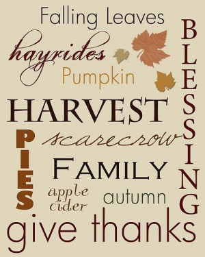 Thanksgiving, fall, autumn, quotes, sayings, family, harvest