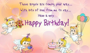 beautiful day birthday wish wonderful birthday angels are coming