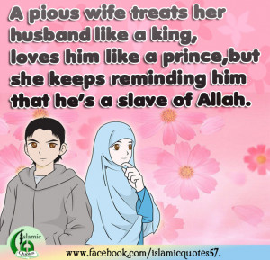 Wife Quotes To Husband Tumblr ~ A Pious wife..Islamic Quote | Prophet ...