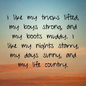 Country girl words to live by