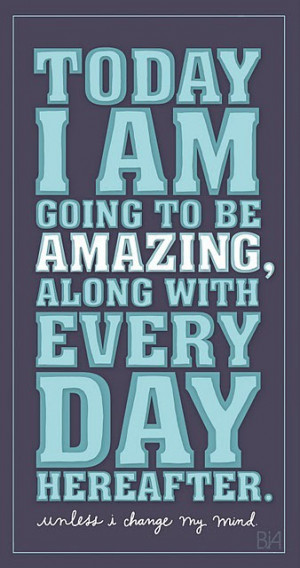 Motivational Image – I Am Amazing