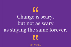 ... change thoughts change everything changes below are a few quotes about