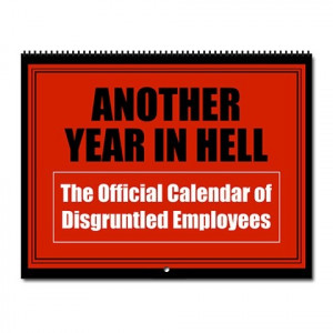 Disgruntled Employee Wall Calendar for 2011