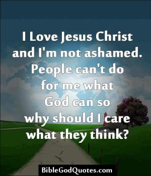 .com/i-love-jesus-christ-and-im-not-ashamed/ I Love Jesus Christ ...