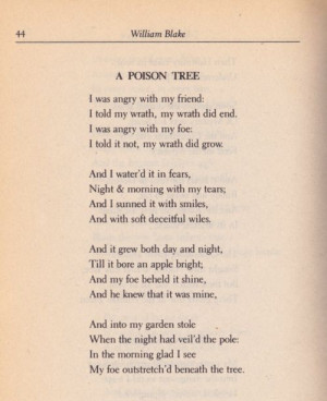 ... and Songs of Experience : A Poison Tree - one of my fav poems ever