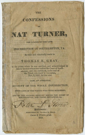 in his Pulitzer Prize-winning 1967 novel The Confessions of Nat Turner ...