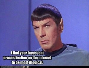 Um...sorry, Spock... Mustn't be illogical. I'll get off now...