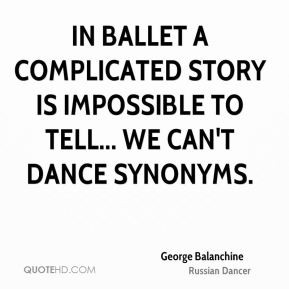 ... complicated story is impossible to tell... we can't dance synonyms