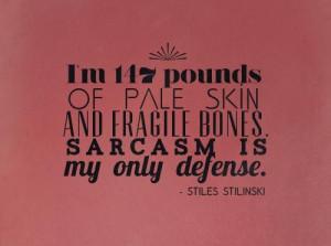 Favorite quotes sayings sarcasm stiles stilinski
